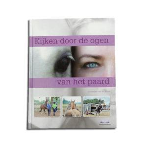 Boek - Kijken door de ogen van het paard - Annemarie van der Toorn